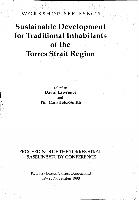 Sustainable-development-for-traditional-inhabitants-of-the-Torres-Strait-region-proceedings-of-the-Torres-Strait-Baseline-Study-Conference-Kewarra-Beach-Cairns-Queensland-19-23-November-1990.PDF.jpg