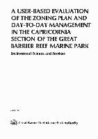 A-user-based-evaluation-of-the-zoning-plan-and-day-to-day-management-in-the-Capricornia-Section-of-the-Great-Barrier-Reef-Marine-Park.pdf.jpg