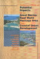 Preliminary-study-of-potential-impacts-on-the-Great-Barrier-Reef-World-Heritage-Area-from-coastal-urban-development-a-scoping-study-to-identify-projects-suitable-for-future-funding-proposals.pdf.jpg
